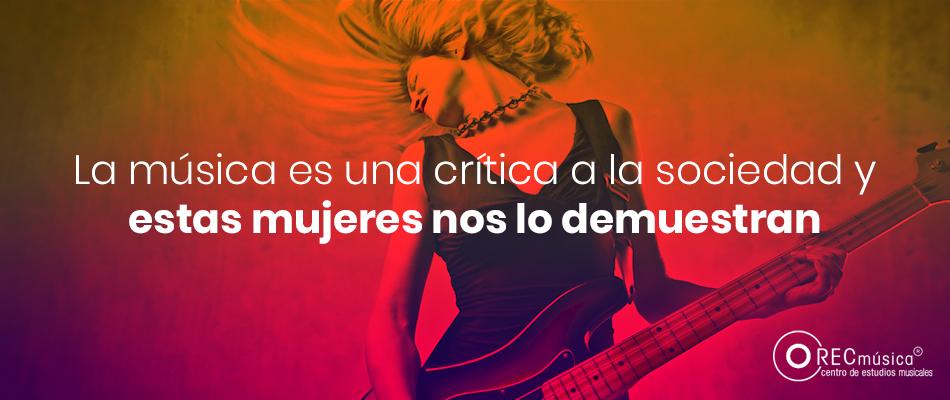 La música como critica social mujeres empoderadas