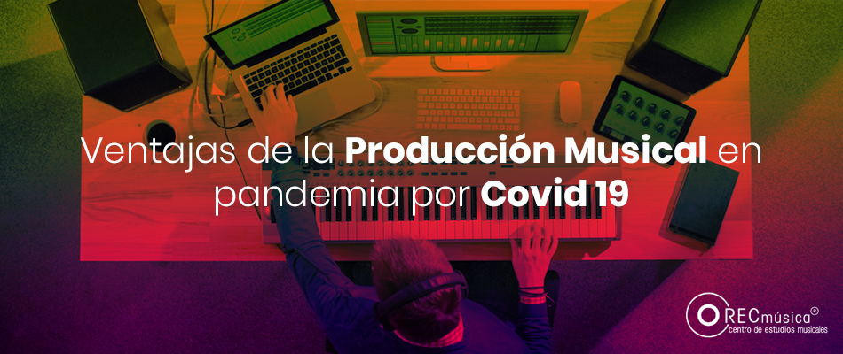 producción musical en pandemia covid-19