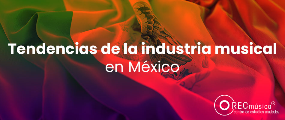 industria musical en mexico