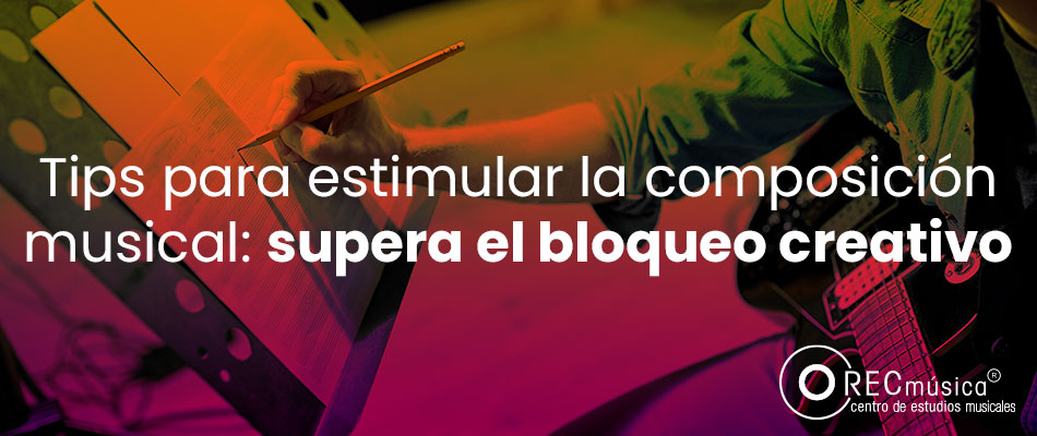 Tips para superar el bloqueo creativo